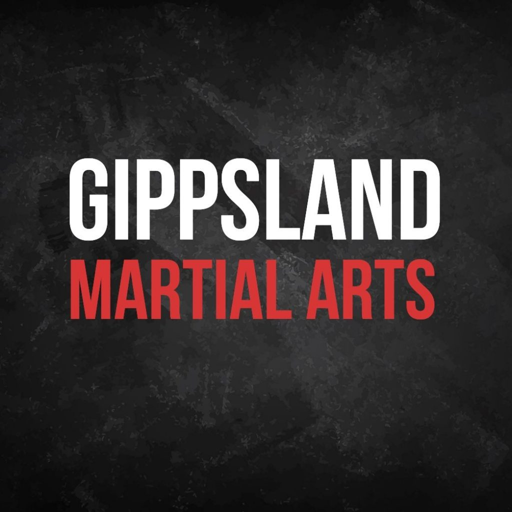 Gippsland Martial Arts | Moe | Morwell | Churchill | Latrobe Valley